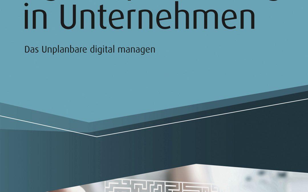 Agile Optimierung in Unternehmen: Das Unplanbare digital managen