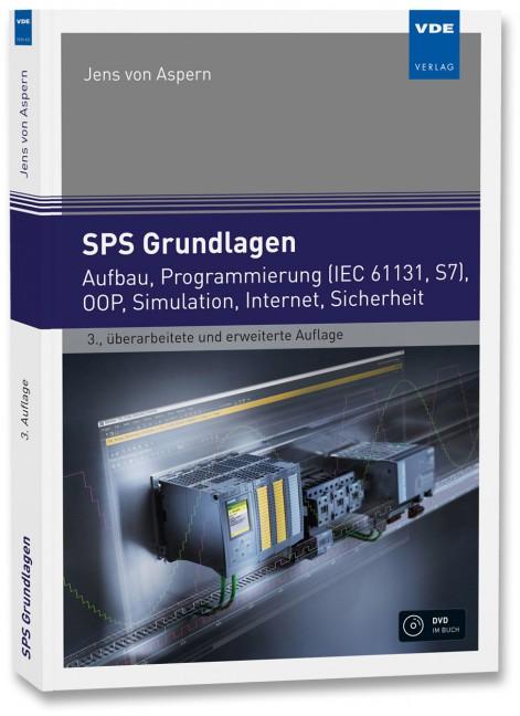 SPS Grundlagen: Aufbau, Programmierung, Simulation, Sicherheit